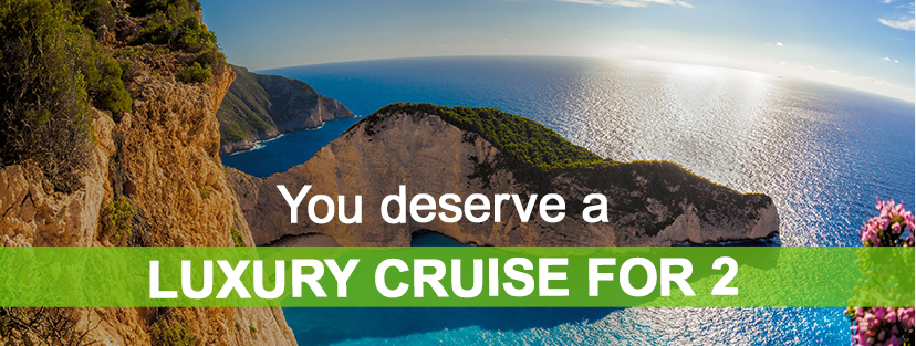 You deserve a luxury cruise for 2