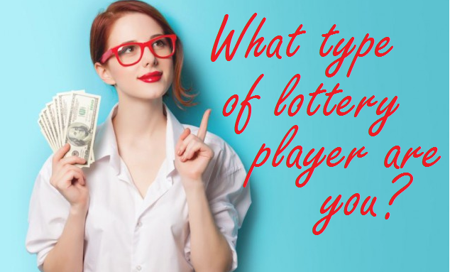 What type of lottery player are you?